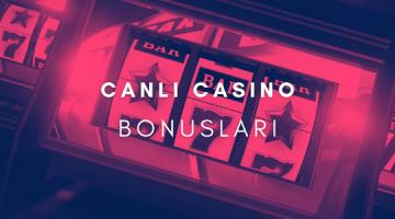 Canlı Casino Bonusları
