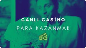 Canlı Casino Para Kazanmak